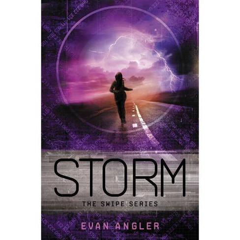 Storm - (Swipe) by  Evan Angler (Paperback) - image 1 of 1