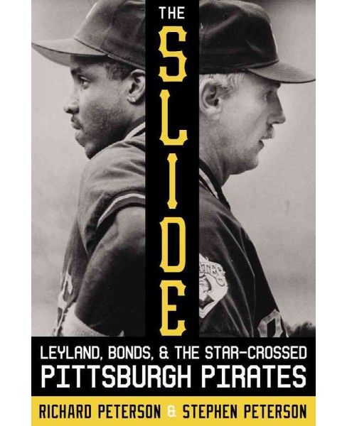 Slide : Leyland, Bonds, and the Star-Crossed Pittsburgh Pirates -  (Hardcover) - image 1 of 1