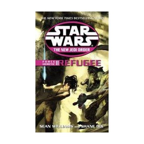Refugee: Star Wars Legends (the New Jedi Order: Force Heretic, Book II) -  by Shane Dix (Paperback)