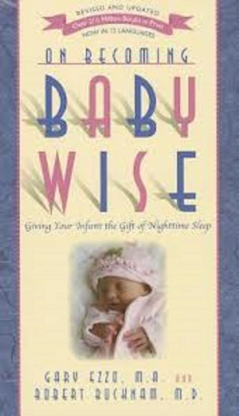 On Becoming Baby Wise : Giving Your Infant the GIFT of Nighttime Sleep -  Revised / Updated (Paperback) - image 1 of 1