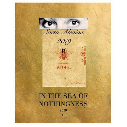 In the sea of Nothingness - by  Sveta Alenina (Paperback) - image 1 of 1