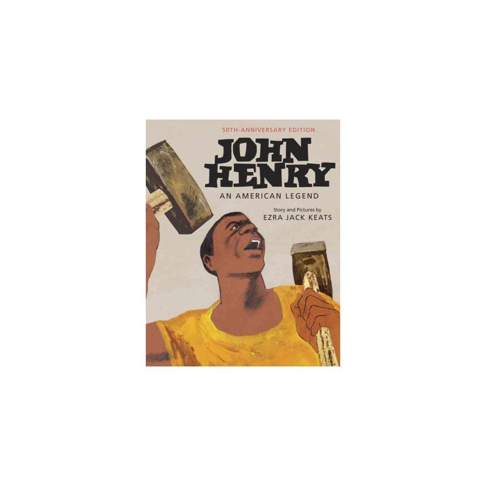 John Henry (Anniversary) (Hardcover)