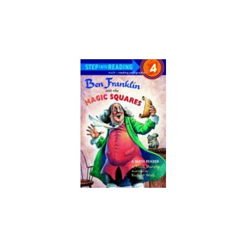 Ben Franklin and the Magic Squares - (Step Into Reading - Level 4 - Quality) by  Frank Murphy - image 1 of 1