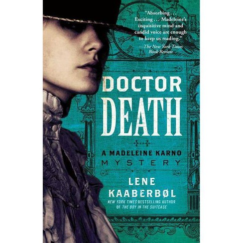 Doctor Death - (Madeleine Karno Mystery) by  Lene Kaaberbol (Paperback) - image 1 of 1