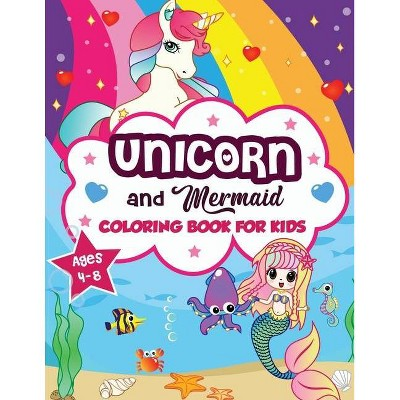 Unicorn and Mermaid Coloring Book for Kids ages 4-8 - by  Amazing Activity Press (Paperback)