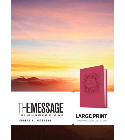 Message : Dusty Rose Floral Leather-Look, The Bible in Contemporary Language (Paperback) - image 1 of 1