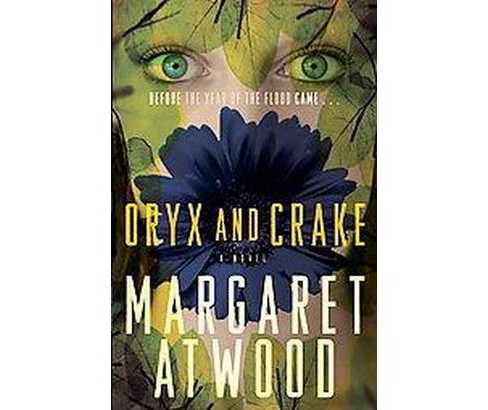 Oryx and Crake (Reprint) (Paperback) (Margaret Eleanor Atwood) - image 1 of 1