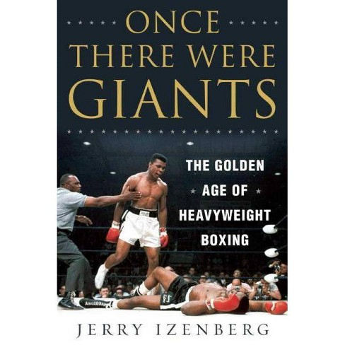 Once There Were Giants - by  Jerry Izenberg (Hardcover) - image 1 of 1