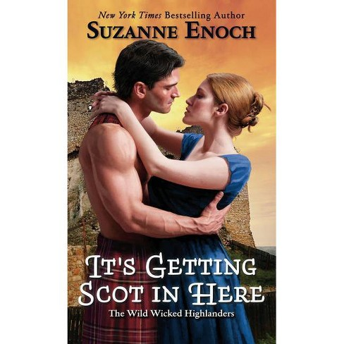 It's Getting Scot in Here - by  Suzanne Enoch (Hardcover) - image 1 of 1