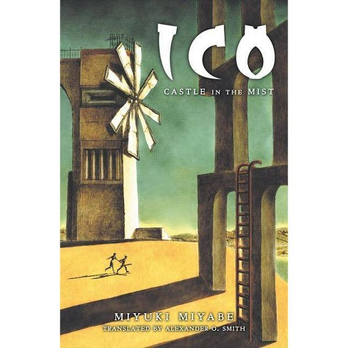 Ico: Castle in the Mist - by  Miyuki Miyabe (Paperback) - image 1 of 1