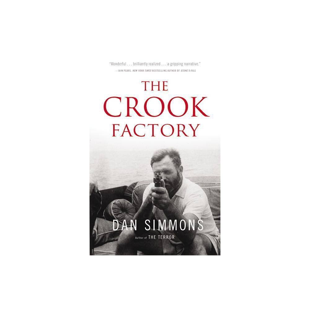 The Crook Factory By Dan Simmons Paperback