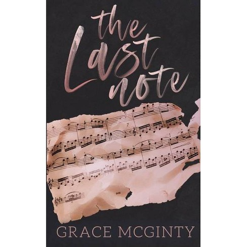 The Last Note - by  Grace McGinty (Paperback) - image 1 of 1