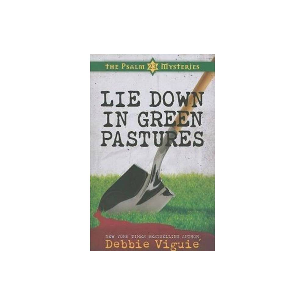 Lie Down In Green Pastures Psalm 23 Mysteries By Debbie