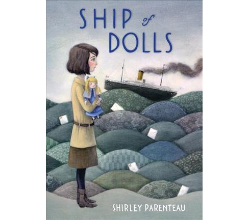Ship of Dolls -  Reprint (Friendship Dolls) by Shirley Parenteau (Paperback) - image 1 of 1