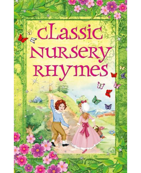 Classic Nursery Rhymes (Hardcover) - image 1 of 1