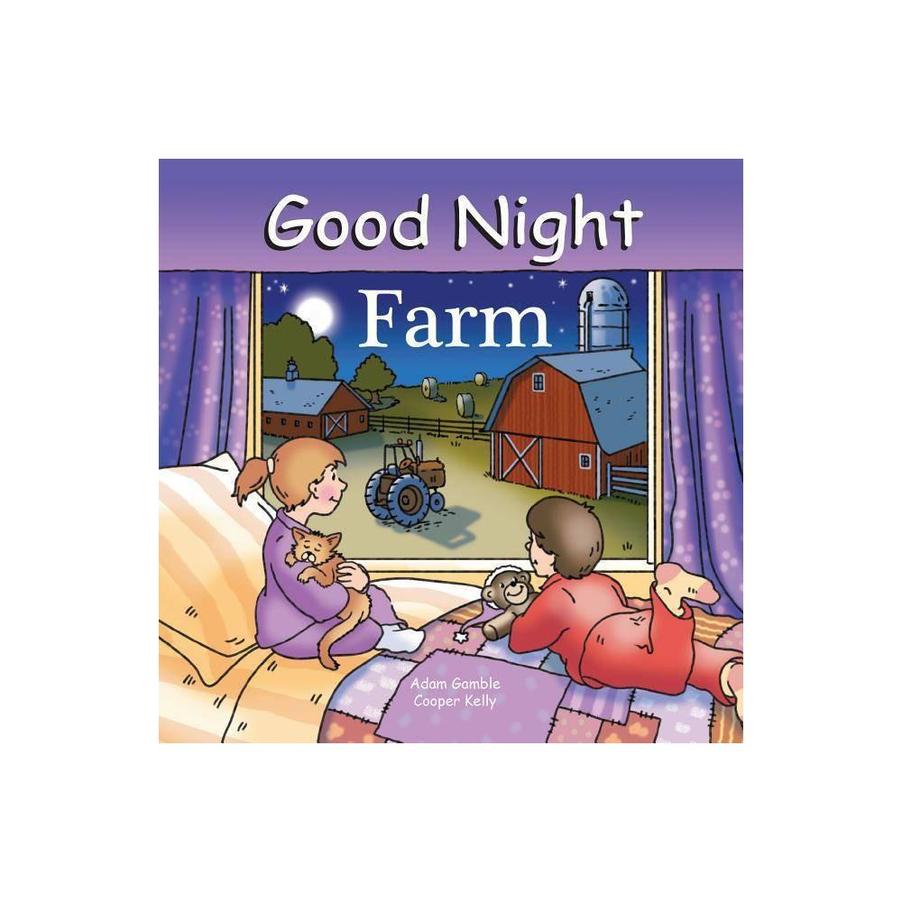 Good Night Farm Good Night Our World Of Books By Adam Gamble Board Book
