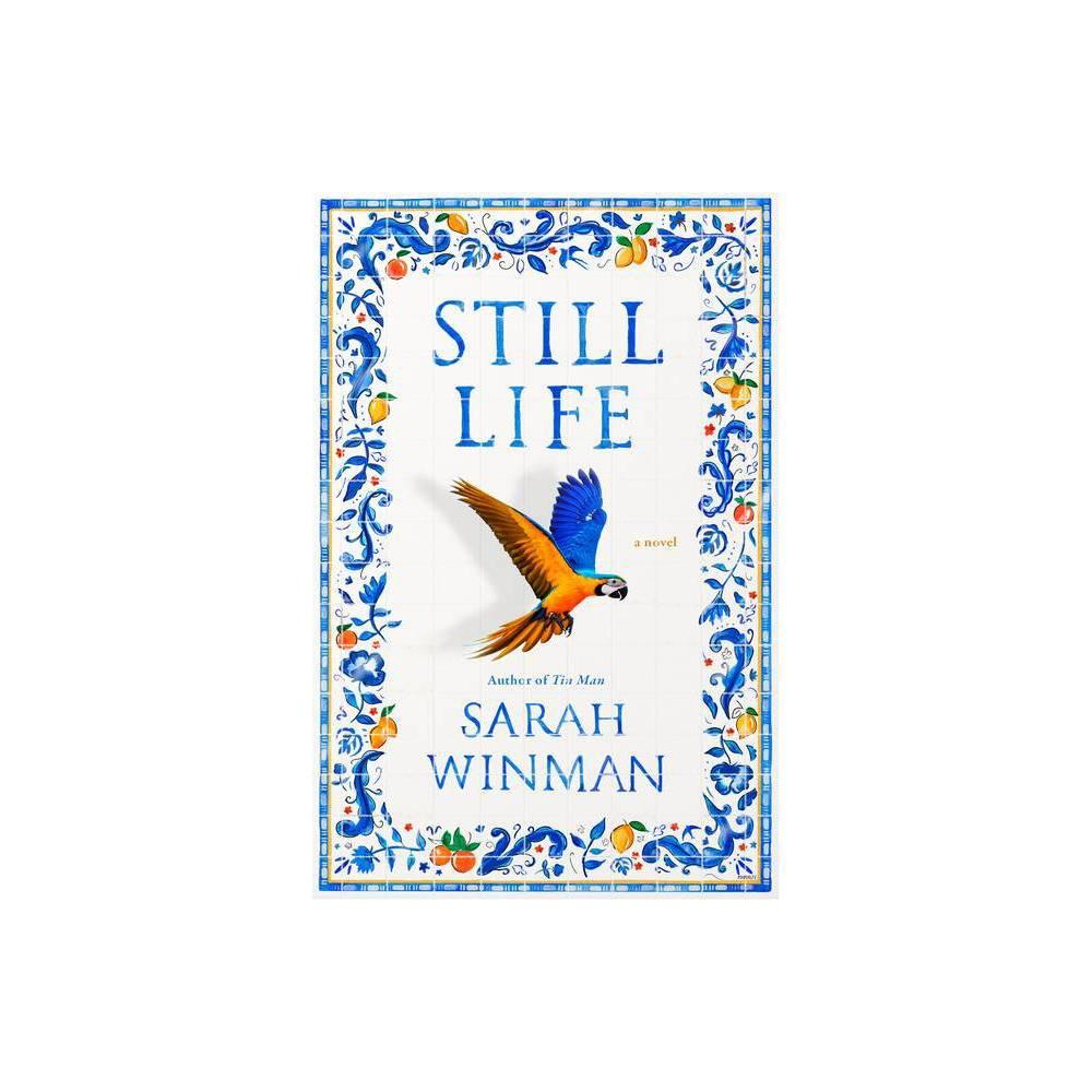 Still Life By Sarah Winman Hardcover