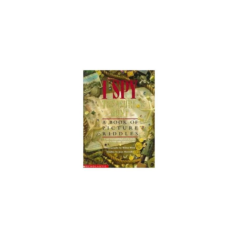 I Spy Treasure Hunt ( I Spy) (Hardcover) by Walter Wick