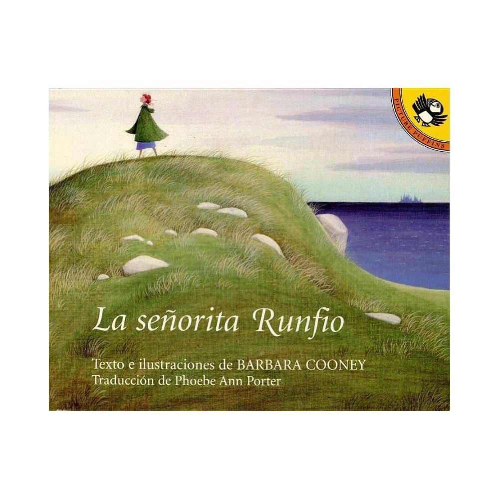 La Senorita Runfio By Barbara Cooney Paperback