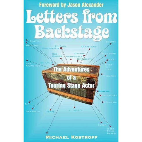 Letters from Backstage - by  Michael Kostroff (Paperback) - image 1 of 1