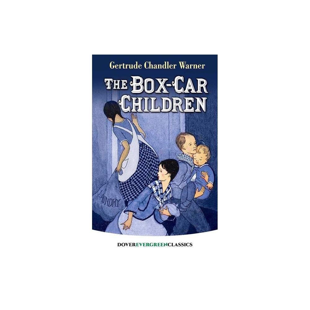 The Box Car Children Dover Children S Evergreen Classics By Gertrude Chandler Warner Paperback