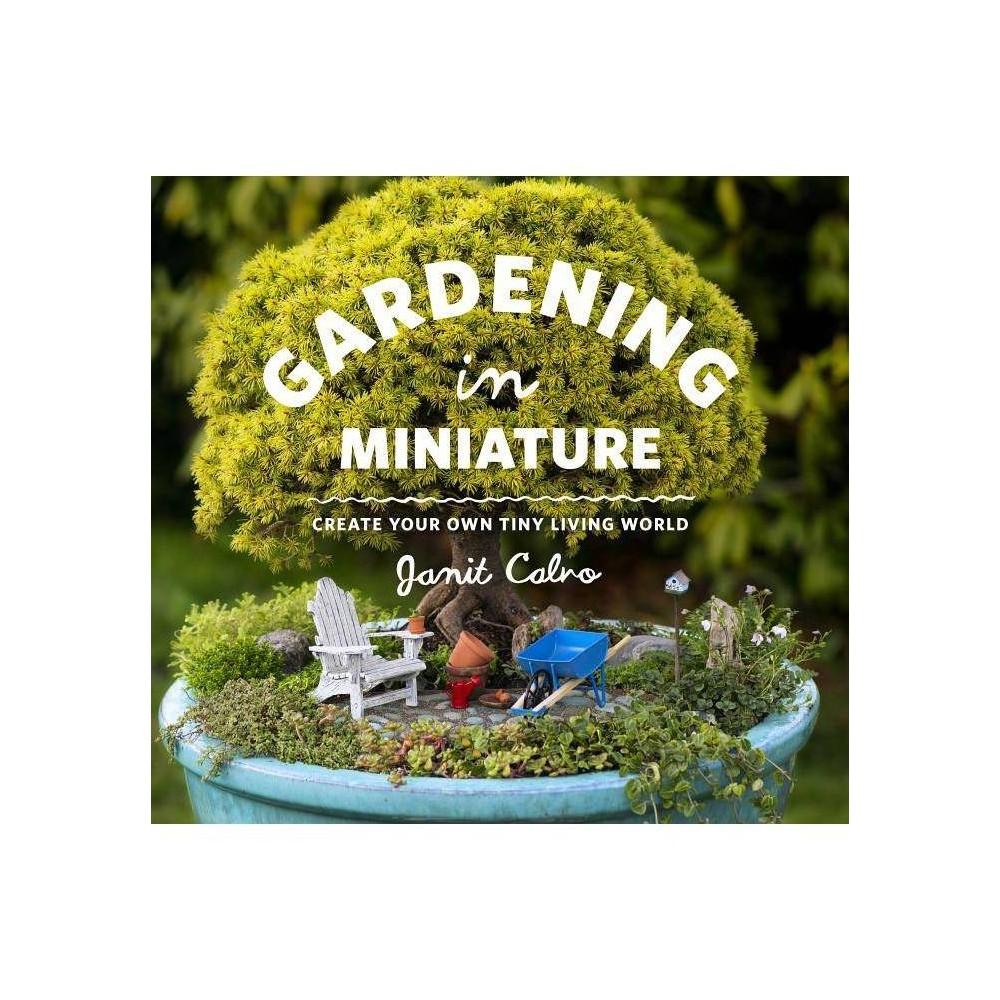 Gardening In Miniature By Janit Calvo Paperback
