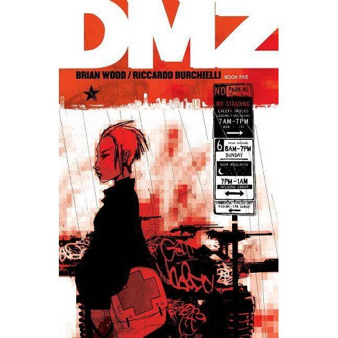 DMZ Book Five - by  Brian Wood (Paperback) - image 1 of 1