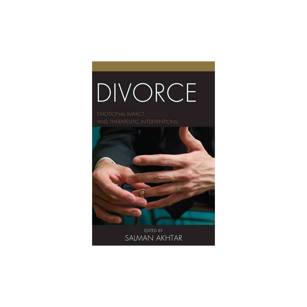 Divorce : Emotional Impact and Therapeutic Interventions (Paperback)