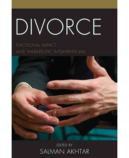 Divorce : Emotional Impact and Therapeutic Interventions (Hardcover) - image 1 of 1