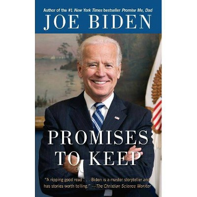 Promises to Keep - by Joe Biden (Paperback)