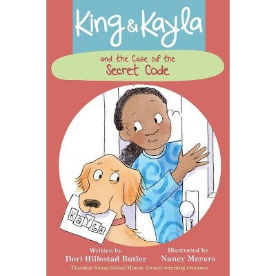 King & Kayla and the Case of the Secret Code - (King & Kayla, 2) by  Dori Hillestad Butler (Paperback)