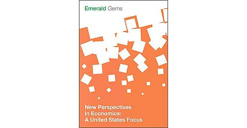 New Perspectives in Economics : A United States Focus (Paperback) - image 1 of 1