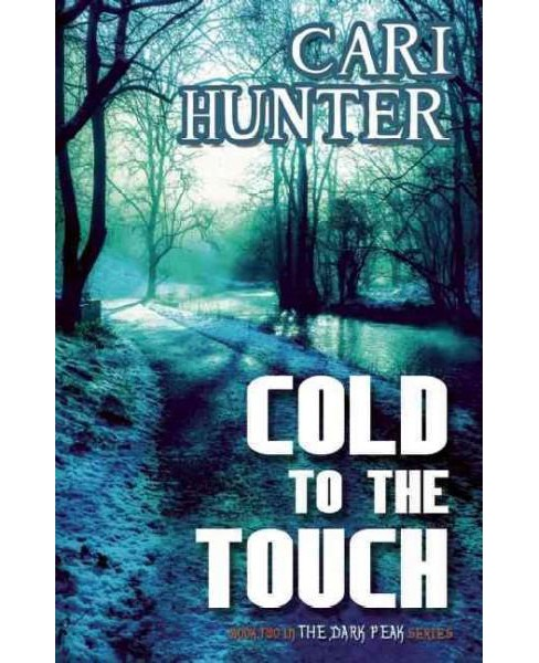 Cold to the Touch (Paperback) (Cari Hunter) - image 1 of 1