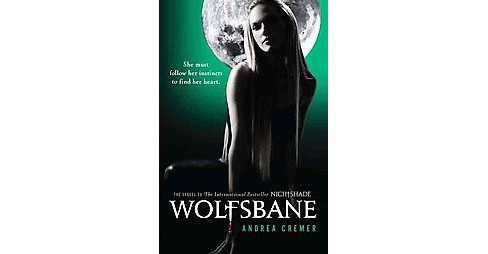 Wolfsbane ( Nightshade) (Reprint) (Paperback) by Andrea Cremer - image 1 of 1
