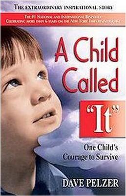 "A Child Called ""It"" by David J. Pelzer (Paperback)"