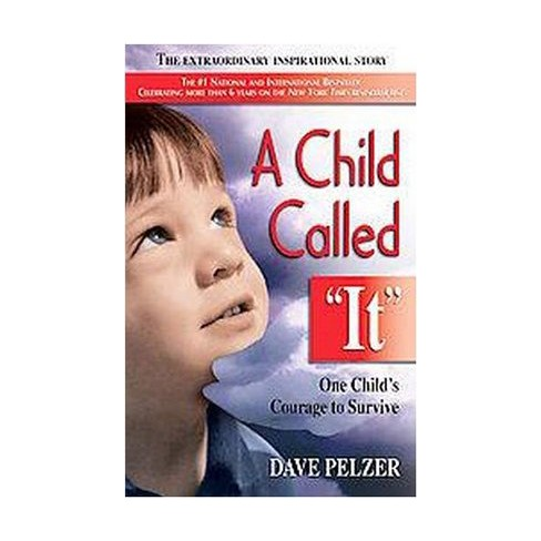 """A Child Called """"It"""" by David J. Pelzer - image 1 of 1"""