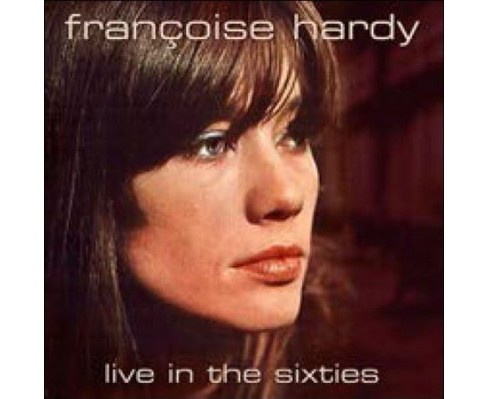 Francoise Hardy - Live In The Sixties (CD) - image 1 of 1