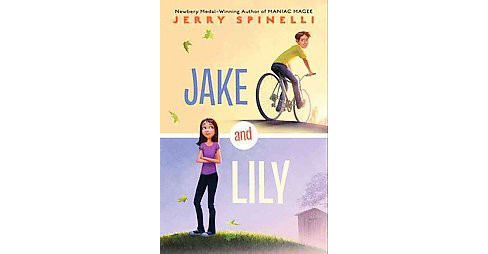 Jake and Lily (Hardcover) (Jerry Spinelli) - image 1 of 1