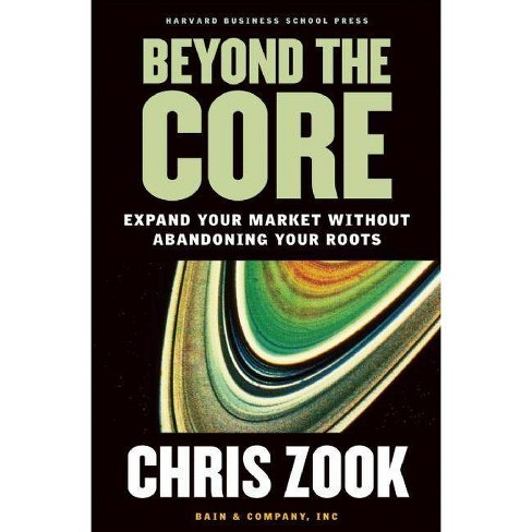 Beyond the Core - by  Chris Zook (Hardcover) - image 1 of 1