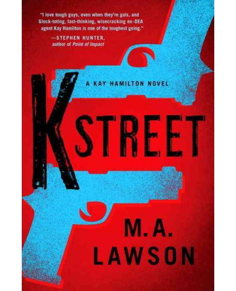 K Street (Hardcover) (M. A. Lawson) - image 1 of 1