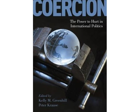 Coercion : The Power to Hurt in International Politics -  (Paperback) - image 1 of 1