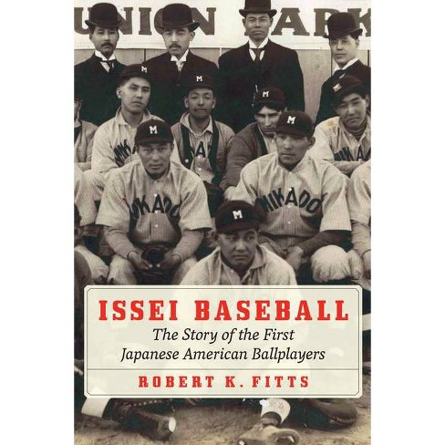 Issei Baseball - by  Robert K Fitts (Hardcover) - image 1 of 1