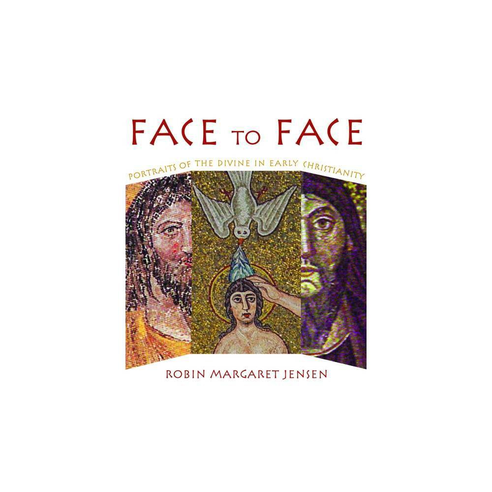 Face To Face By Robin M Jensen Paperback