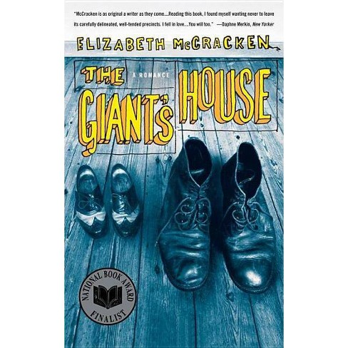 The Giant's House - by  Elizabeth McCracken (Paperback) - image 1 of 1
