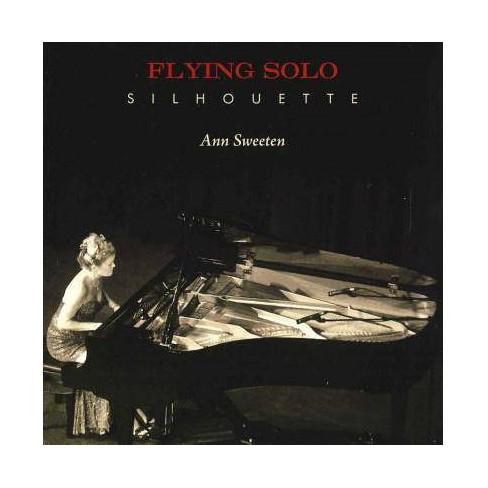 Ann Sweeten - Flying Solo Silhouette (CD) - image 1 of 1