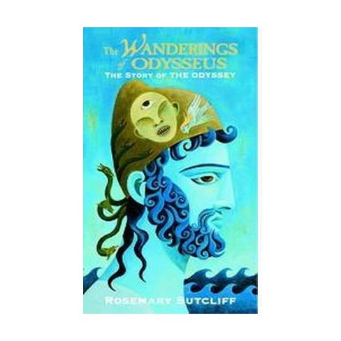 Wanderings Of Odysseus The Story Of The Odyssey Reissue