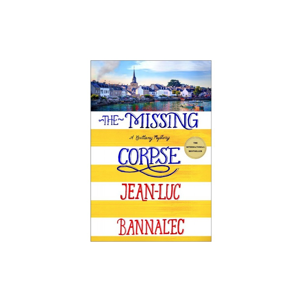Missing Corpse - (Brittany Mysteries) by Jean-Luc Bannalec (Hardcover)
