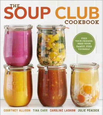 The Soup Club Cookbook (Paperback)