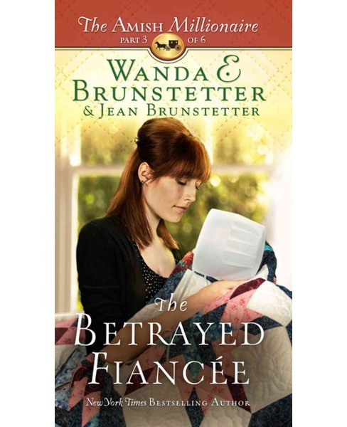 Betrayed Fiancee (Large Print) (Hardcover) (Wanda E. Brunstetter & Jean Brunstetter) - image 1 of 1