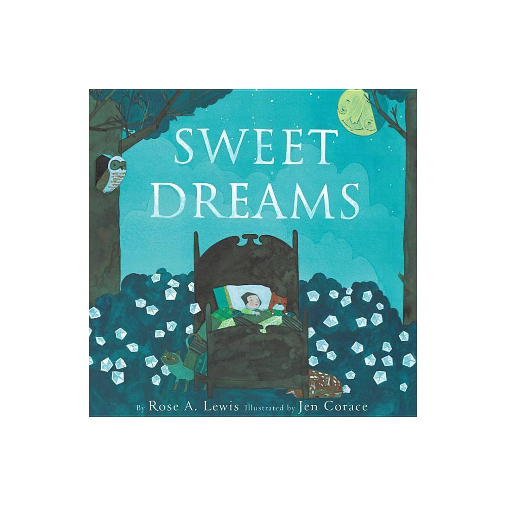 Sweet Dreams By Rose Lewis Hardcover